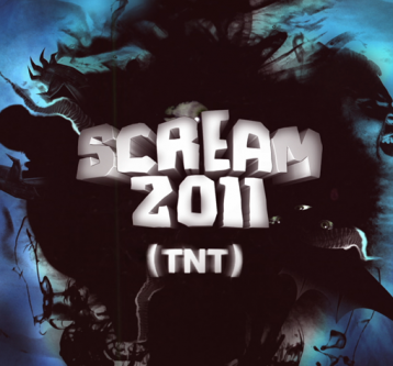 TNT :: Scream 2011